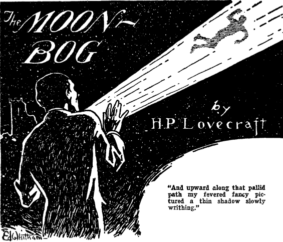 The Moon-Bog by H.P. Lovecraft