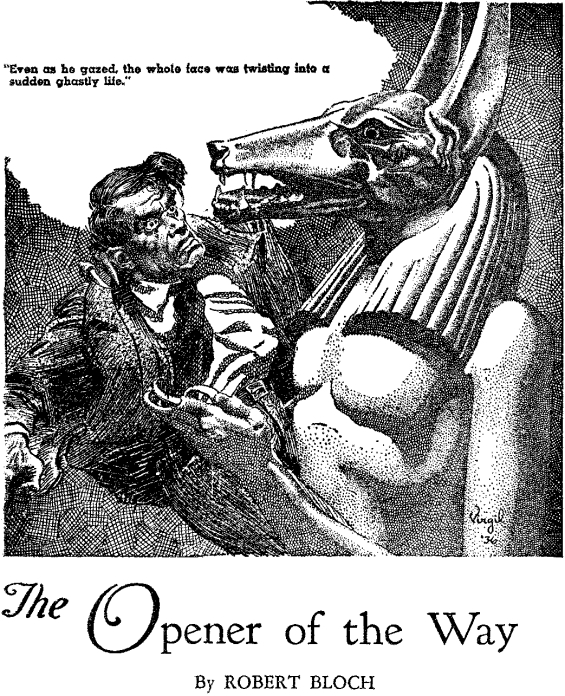 The Opener Of The Way by Robert Bloch - Illustration by Virgil Finlay