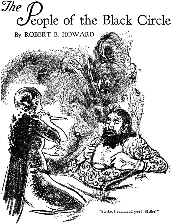 The People Of The Black Circle by Robert E. Howard - illustration by Hugh Rankin