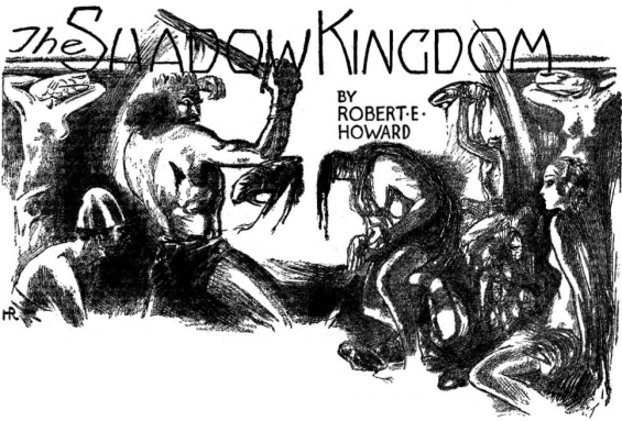 The Shadow Kingdom illustrated by Hugh Rankin
