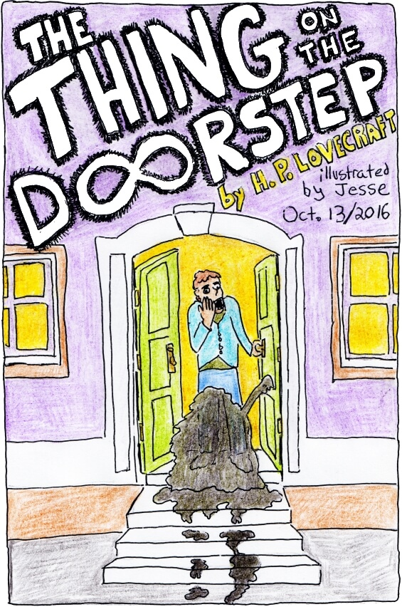 The Thing On The Doorstep by H.P. Lovecraft - illustrated by Jesse