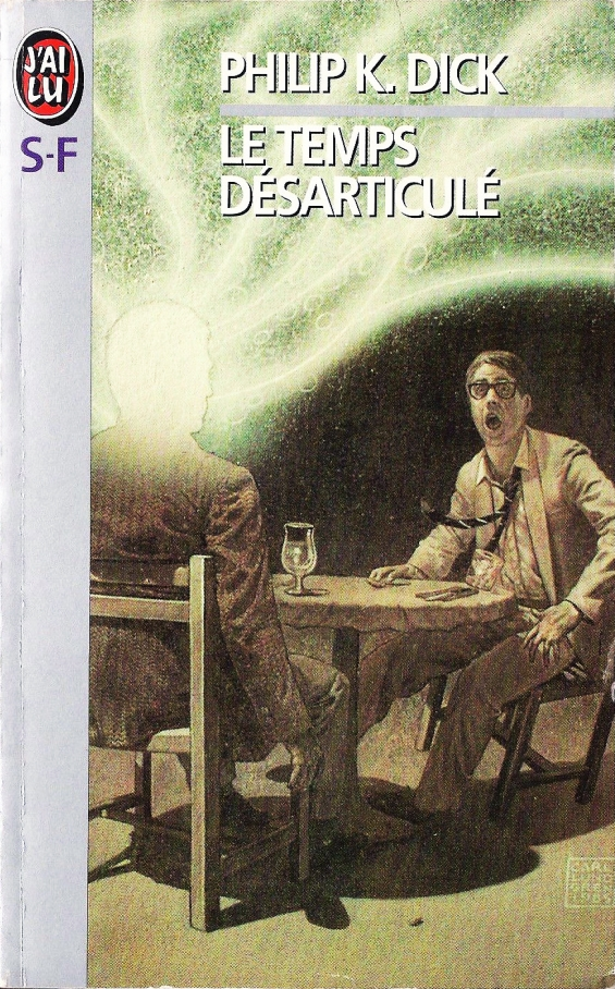 Time Out Of Joint by Philip K. Dick (FRENCH)