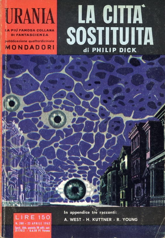 Urania 280 - La Citta Sostituita A GLASS OF DARKNESS by Philip K. Dick