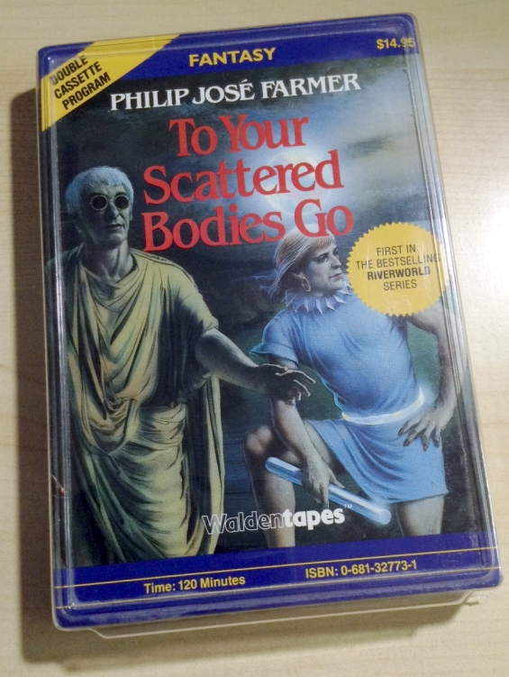 WALDENTAPES - To Your Scattered Bodies Go by Philip Jose Farmer