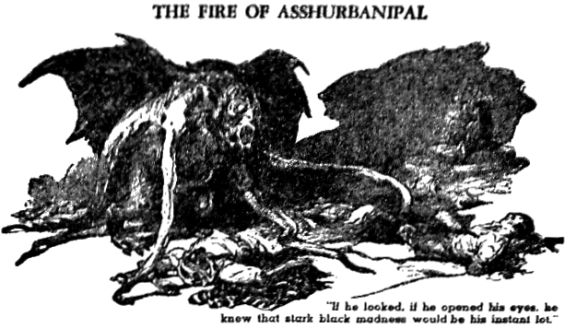 WEIRD TALES The Fire Of Asshurbanipal - illustration by J. Allen St. John