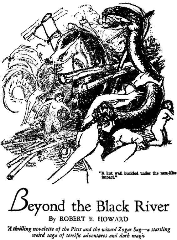 Weird Tales - Beyond The Black River by Robert E. Howard - illustration by Hugh Rankin