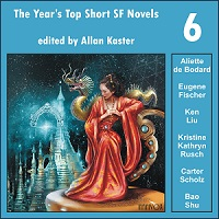 The Year's Top Short SF Novels 6