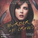 Murder of Crows by Anne Bishop