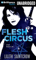 Flesh Circus by Lilith Saintcrow