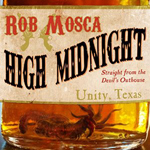 High Midnight by Rob Mosca