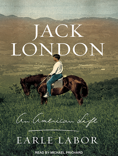 Cover for Jack London: An American Life by Earle Labor