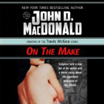 On the Make by John D. MacDonald