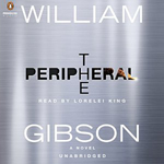 The Peripheral by William Gibson audiobook cover