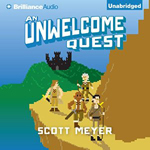 An Unwelcome Quest by Scott Meyer