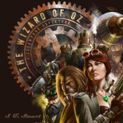The Wizard of OZ A Steampunk Adventure