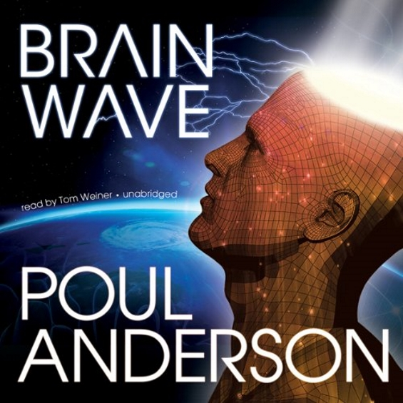 BLACKSTONE AUDIO - Brain Wave by Poul Anderson