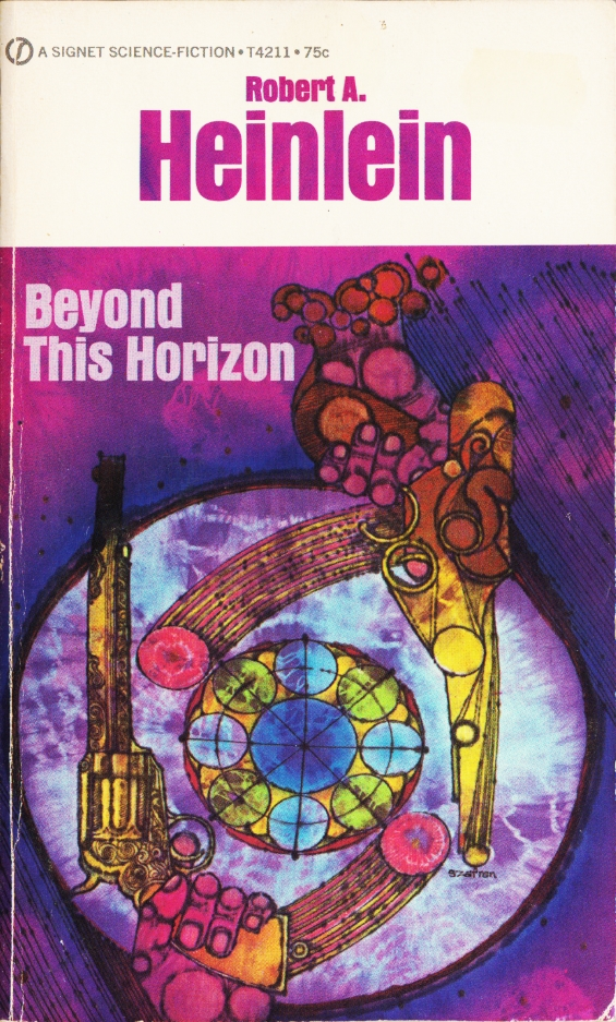 Signet Science Fiction - T4211 - Beyond This Horizon by Robert A. Heinlein
