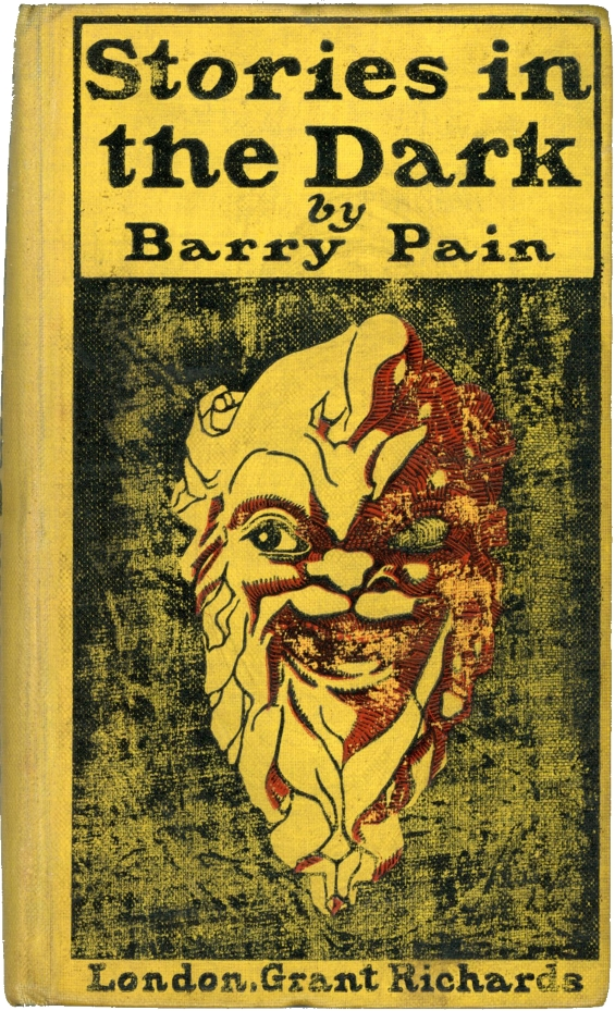 Stories In The Dark by Barry Pain