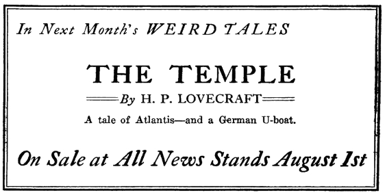 ad for The Temple by H.P. Lovecraft from Weird Tales, August 1925