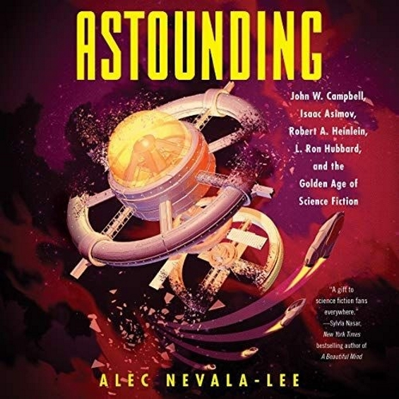Astounding by Alec Nevala-Lee