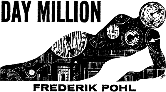 Day Million by Frederik Pohl