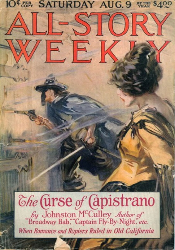 All-Story Weekly, August 9, 1919 -The Curse Of Capistrano by Johnston McCulley
