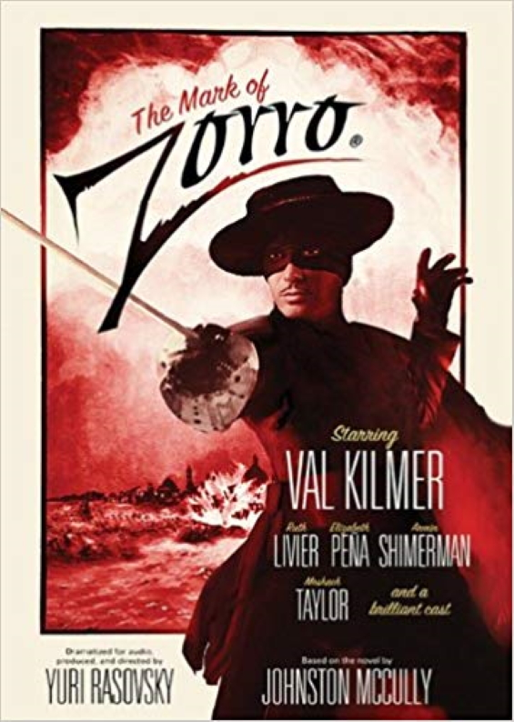 The Mark Of Zorro - adapted by Yuri Rasovsky
