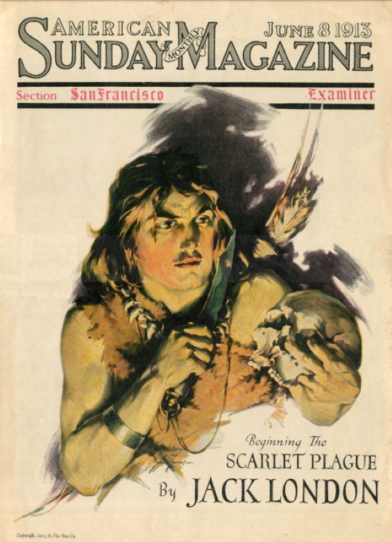 The Scarlet Plague By Jack London - 1913 serialization