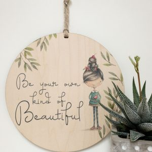 Be Your Own Kind of Beautiful, gift tag, tree ornament, wall banner
