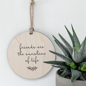 Friends Are The Sunshine Of Life, gift tag, tree ornament, wall banner