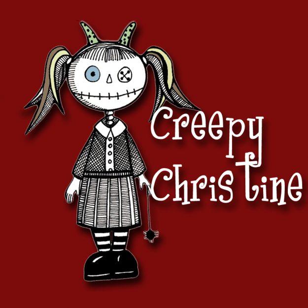Creepy Christine