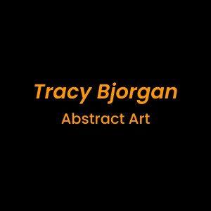 Tracy Bjorgan Abstract Art