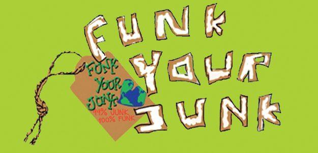 Funk Your Junk