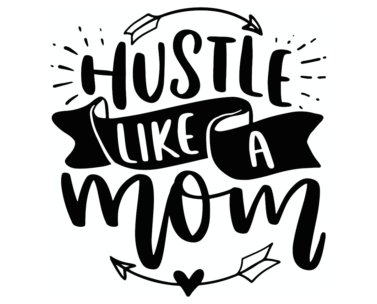 5 Secrets To Becoming A Successful 'Mompreneur' - Hustle Like a Mom