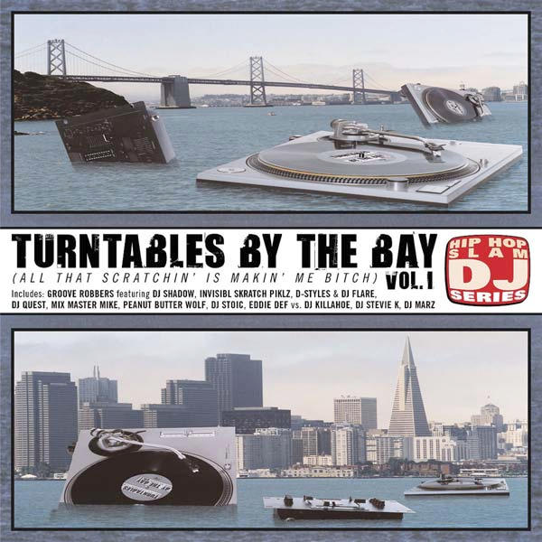 Turntables By The Bay Volume 1