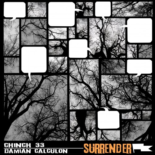 Chinch 33 + Damian Calculon - Surrender (free ep)