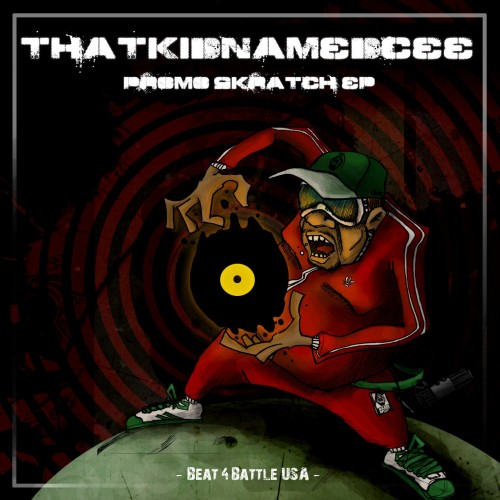 That Kid Named Cee - Promo Skratch EP