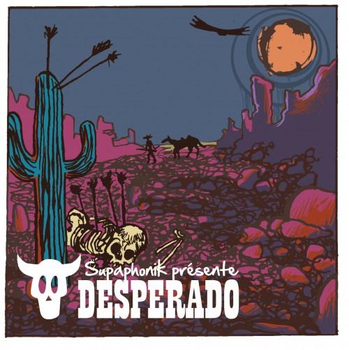 Dj Supaphonik - Desperado - Free Album