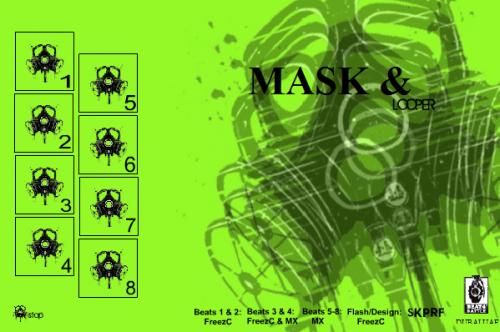 Mask & Beat Looper