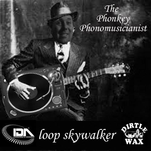 Loop Skywalker - The Phonkey Phonomusicianist