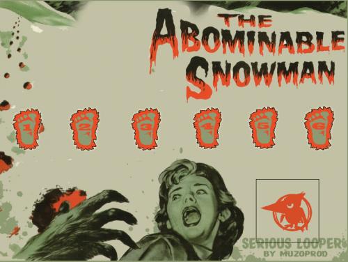 Muzoprod - The Abominable Snowman Looper