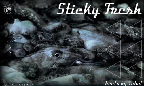Fabot - Sticky Fresh Looper