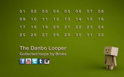 Broke Danbo Looper