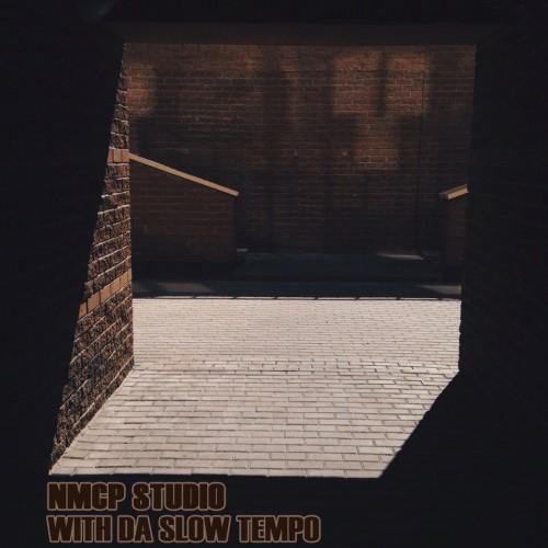 NMCP Studio - With Da Slow Tempo