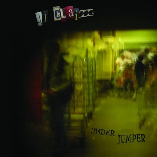 Dj Claim -  Under Jumper EP
