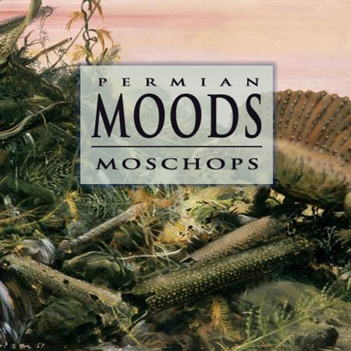 Moschops - Permian Moods
