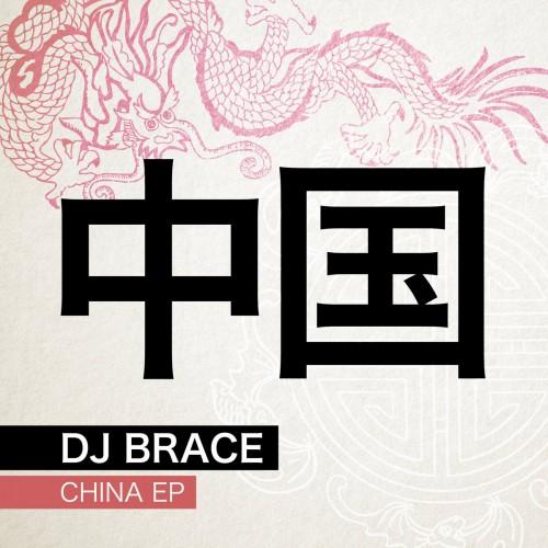 Dj Brace - China EP
