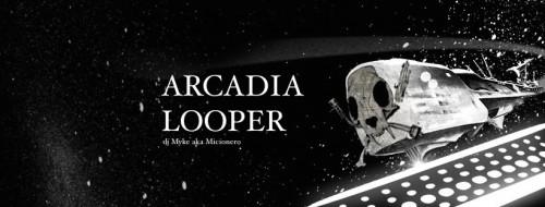 Arcadia Looper
