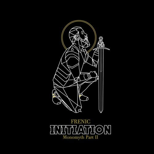Frenic - Initiation- Monomyth part 2
