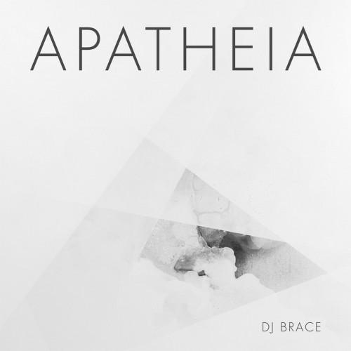 Dj Brace - Apatheia